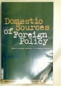 Domestic Sources of Foreign Policy. Western European Reactions to the Falklands Conflict.