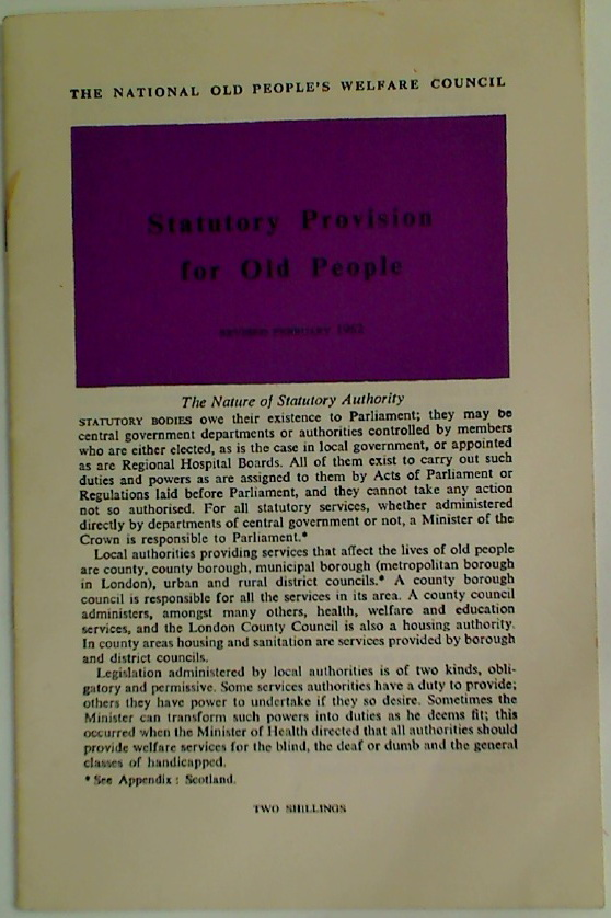 Statutory Provision for Old People, revised February 1962.