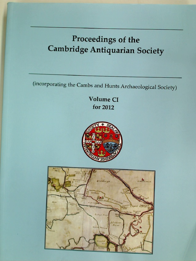 Proceedings of the Cambridge Antiquarian Society. Volume 101 for 2012.