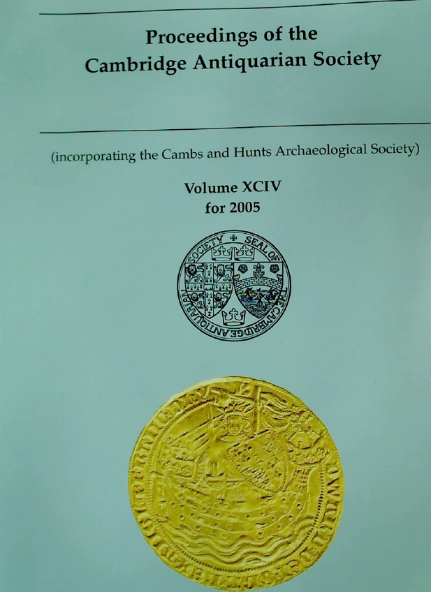 Proceedings of the Cambridge Antiquarian Society. Volume 94 for 2005.