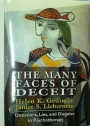 The Many Faces of Deceit. Omissions, Lies, and Disguise in Psychotherapy.