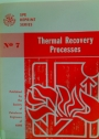 Thermal Recovery Processes.