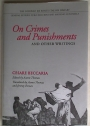 On Crimes and Punishments and Other Writings.