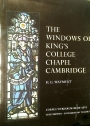 The Windows of King's College Chapel, Cambridge.