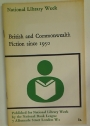 British and Commonwealth Fiction since 1950.