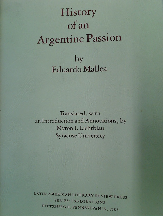 History of an Argentine Passion.