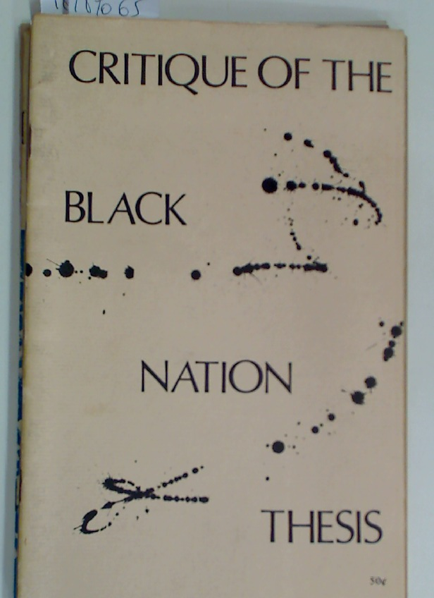 Critique of the Black Nation Thesis.