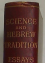 Science and Hebrew Tradition.