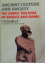 Ancient Culture and Society. The Comic Theatre of Greece and Rome.