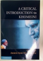 A Critical Introduction to Khomeini.