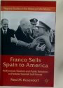Franco Sells Spain to America. Hollywood, Tourism, and Public Relations as Postwar Spanish Soft Power.
