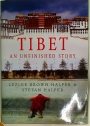 Tibet. An Unfinished Story.