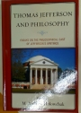 Thomas Jefferson and Philosophy. Essays on the Philosophical Cast of Jefferson's Writings.