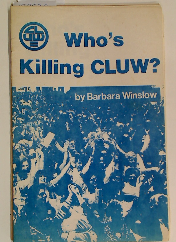 Who's Killing CLUW?