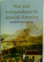 War and Independence in Spanish America.