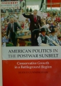 American Politics in the Postwar Sunbelt.