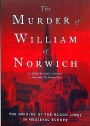 The Murder of William of Norwich.