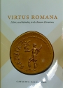 Virtus Romana. Politics and Morality in the Roman Historians.