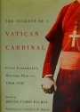 The Secrets of a Vatican Cardinal. Celso Costantini's Wartime Diaries, 1938 -1947.