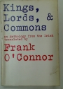 Kings, Lords, and Commons. An Anthology from the Irish.