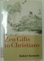 Zen Gifts to Christians.