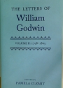 The Letters of William Godwin. Volume 2. 1798 - 1805.