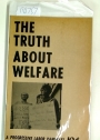 The Truth about Welfare.