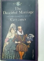 The Deceitful Marriage and Other Exemplary Novels.