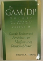 The GAM/DP Theory of Personality and Creativity, Volume 2.