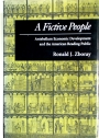 A Fictive People: Antebellum Economic Development and the American Reading Public.