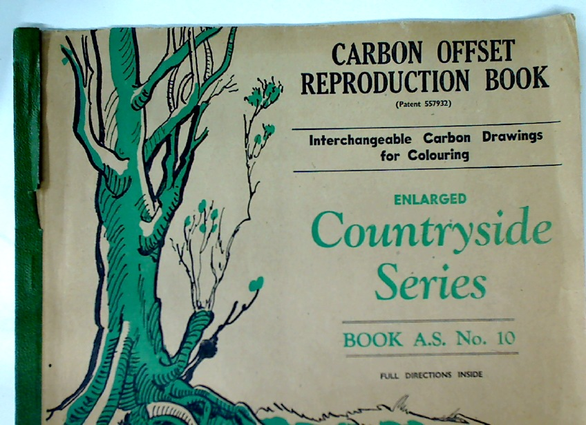 Carbon Offset Reproduction Book (Patent 557932). Enlarged Countryside Series. Book A.S. No 10. Interchangeable Carbon Drawings for Colouring.