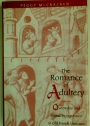 The Romance of Adultery: Queenship and Sexual Transgression in Old French Literature.