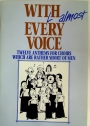 With Almost Every Voice: Twelve Anthems for Choirs which are Rather Short of Men.