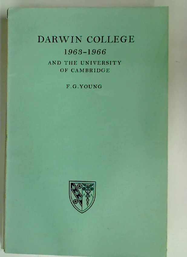 Darwin College, 1963 - 1966 at the University of Cambridge.