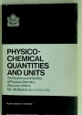 Physico-Chemical Quantities and Units: The Grammar and Spelling of Physical Chemistry.