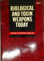 Biological and Toxin Weapons Today.