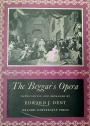 The Beggar's Opera Written by John Gay. The Overture Composed and the Songs Arranged by John Christopher Pepusch. Vocal Score.