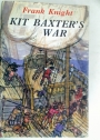 Kit Baxter's War.