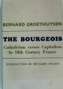 The Bourgeois. Catholicism versus Capitalism in 18th Century France.