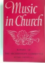 Music in Church: The Report of the Committee Appointed in 1948 by the Archbishops of Canterbury and York. Revised Edition.