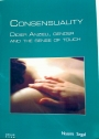 Consensuality: Didier Anzieu, Gender and the Sense of Touch.