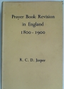 Prayer Book Revision in England, 1800 - 1900.