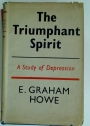 The Triumphant Spirit - A Study of Depression.