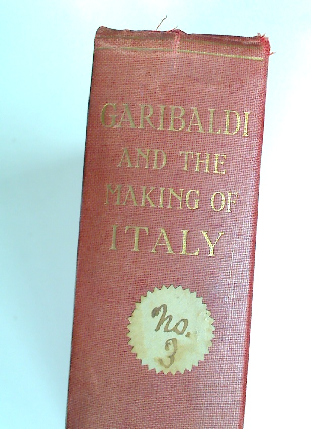 Garibaldi and the Making of Italy.