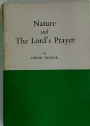 Nature and the Lords Prayer.