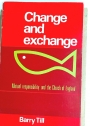 Change and Exchange Mutual Responsibility and the Church of England.