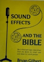 Sound Effects and the Bible. Do-it-yourself Tape Recordings from the Bible for Small Cast, and Ideas for Youth Groups.
