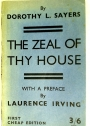 The Zeal of Thy House.