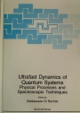 Ultrafast Dynamics of Quantum Systems: Physical Processes and Spectroscopic Techniques: Proceedings of a NATO ASI Held in Erice, Italy, June 15-30, 1997.