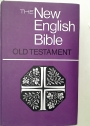 The New English Bible. The Old Testament. Library Edition.